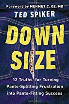 Down Size: 12 Truths for Turning…