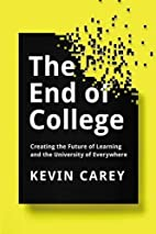 The End of College: Creating the Future of…