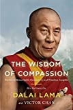 Lama, H.H. The Dalia: The Wisdom of Compassion: Stories of Remarkable Encounters and Timeless Insights