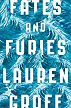 Fates and Furies by Lauren Groff