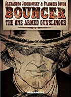 Bouncer the One Armed Gunslinger by…