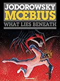 Alexandro Jodorowsky: Oversized Deluxe What Lies Beneath - The Incal Classic Collection Book #3 by Alexandro Jodorowsky & Moebius