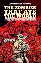 The Zombies That Ate the World Book 2: The…