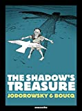 Jodorowsky, Alexandro: The Shadow's Treasure