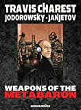 Alexandro Jodorowsky: Weapons of the Metabaron