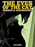 Alexandro Jodorowsky: The Eyes of the Cat - The YELLOW Edition By Jodorowsky, Alexandro and Moebius
