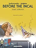 Jodorowsky, Alexandro: Before The Incal Classic Collection