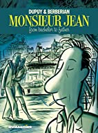 Monsieur Jean: From Bachelor to Father by…