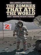 The Zombies that Ate the World Book 3:…