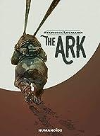 The Ark by Stephane Levallois