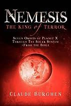 Nemesis: The King of Terror: Seven Orbits of…