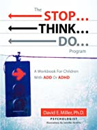 The Stop...Think...Do...Program by David E.…