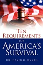 Ten Requirements for America's Survival by…