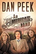 An American Band by Dan Peek