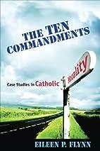 The Ten Commandments: Case Studies in…