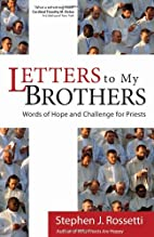Letters to My Brothers: Words of Hope and…
