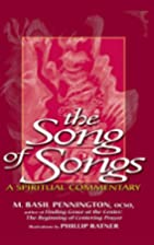 The Song of Songs: A Spiritual Commentary by…