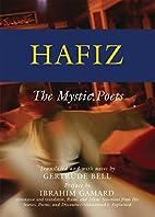Hafiz: The Mystic Poets (The Mystic Poets…