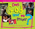Does God Hear My Prayer? by August Gold