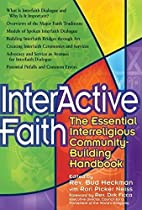 Interactive Faith: The Essential…