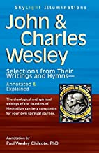 John and Charles Wesley: Selections from…
