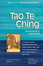Tao Te Ching: Annotated & Explained…