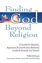 Finding God Beyond Religion: A Guide for…