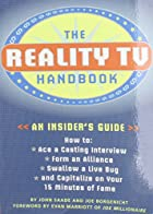 The Reality TV Handbook: An Insider's Guide:…