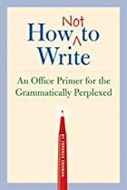 How Not to Write: An Office Primer for the…