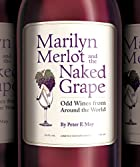 Marilyn Merlot and the Naked Grape: Odd&hellip;