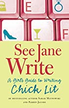 See Jane Write: A Girl's Guide to Writing…