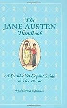 The Jane Austen Handbook: Proper Life Skills…