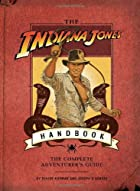 The Indiana Jones Handbook: The Complete…