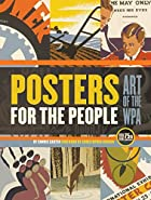 Posters for the People: The Art of the WPA…