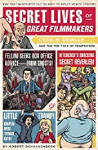 Secret Lives of Great Filmmakers: What Your…