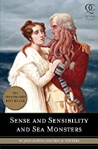 Sense and Sensibility and Sea Monsters by…