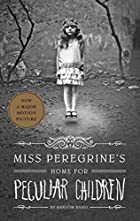 Miss Peregrine's Home for Peculiar…