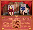 Masterpuppet theatre : the world of…