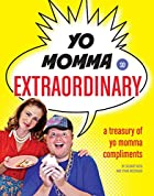 Yo Momma So Extraordinary by Zachary Reese
