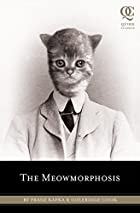 The Meowmorphosis by Cook Coleridge