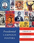 Presidential Campaign Posters: Two Hundred…