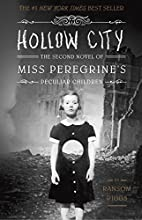 Hollow City: The Second Novel of Miss…