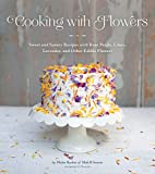Cooking with Flowers: Sweet and Savory…