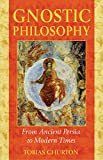 Churton, Tobias: Gnostic Philosophy: From Ancient Persia To Modern Times