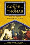 Leloup, Jean-Yves: The Gospel Of Thomas: The Gnostic Wisdom Of Jesus