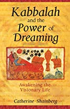 Kabbalah and the Power of Dreaming:…
