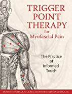 Trigger Point Therapy for Myofascial Pain:…
