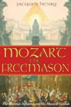 Mozart the Freemason: The Masonic Influence…