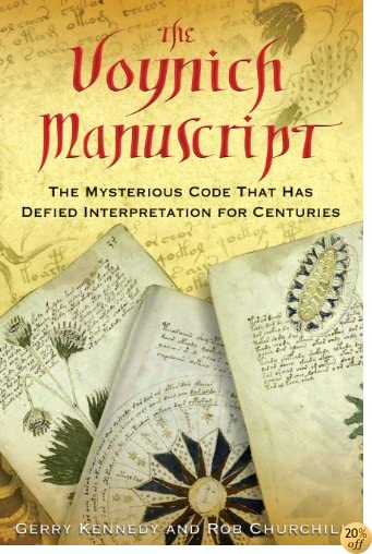 TThe Voynich Manuscript: The Mysterious Code That Has Defied Interpretation for Centuries