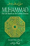 Lings, Martin: Muhammad: His Life Based on the Earliest Sources